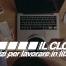 cloud servizi per lavorare in libertà
