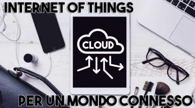 Internet of Things: connessione per tutti i dispositivi